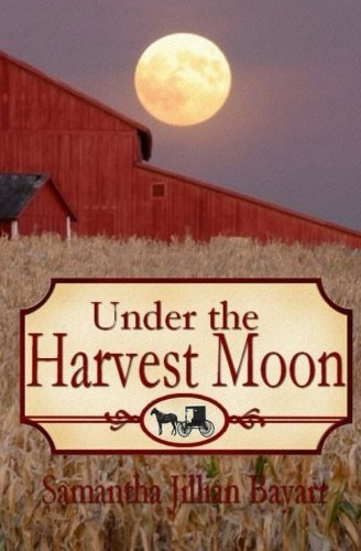 9780615702681: Under the Harvest Moon