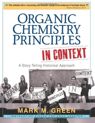 9780615702711: Organic Chemistry Principles in Context: A Story Telling Historical Approach