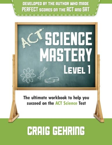 9780615703350: ACT Science Mastery Level 1: The Ultimate Workbook to Help You Succeed on the ACT Science Test
