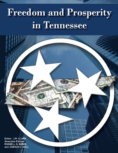 9780615703572: Freedom and Prosperity in Tennessee