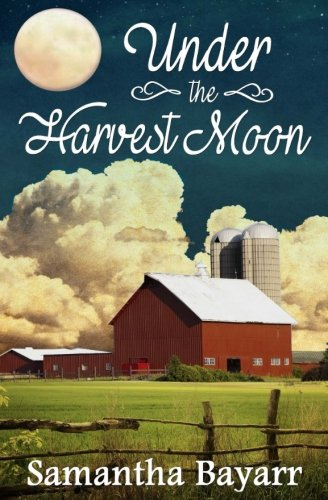 9780615704081: Under the Harvest Moon