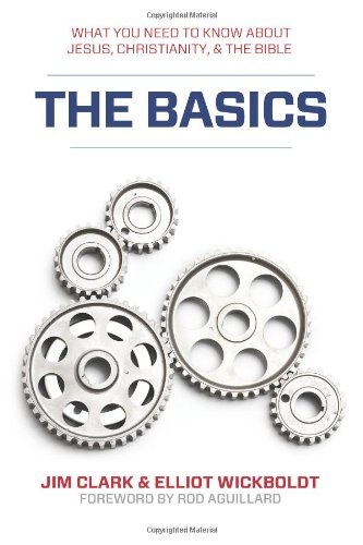 9780615704173: The Basics: What you need to know about Jesus, Christianity, & the Bible (Volume 1)