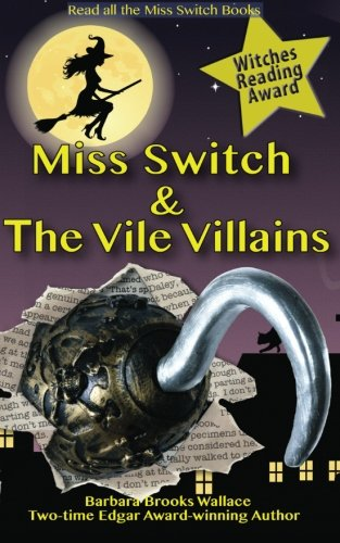9780615705019: Miss Switch and the Vile Villains