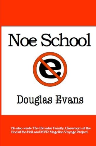 9780615705255: Noe School