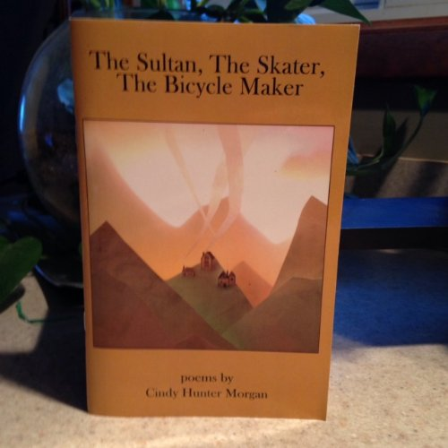 9780615707198: The Sultan, The Skater, The Bicycle Maker