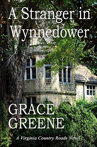 9780615707464: A Stranger in Wynnedower: A Virginia Country Roads Novel
