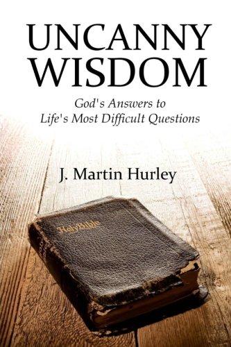Uncanny Wisdom: Hurley, J. Martin