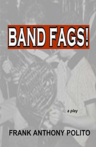 9780615708096: Band Fags! - a play