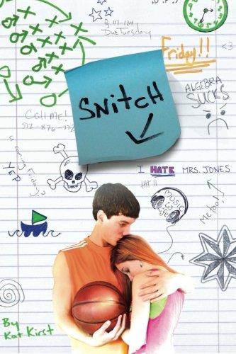 9780615710631: Snitch