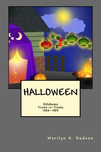 9780615711119: Halloween: Oklahoma Treats-n-Tricks, 1900-1980