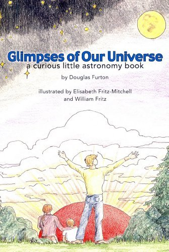9780615711386: Glimpses of Our Universe