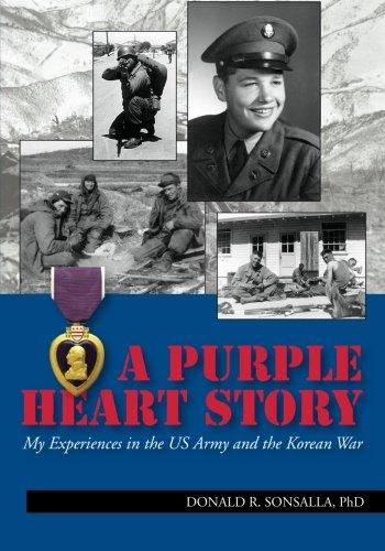 A Purple Heart Story: Donald R. Sonsalla PhD