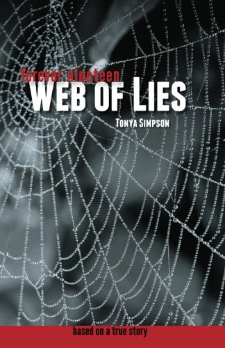 9780615711621: Forever nineteen: Web Of Lies