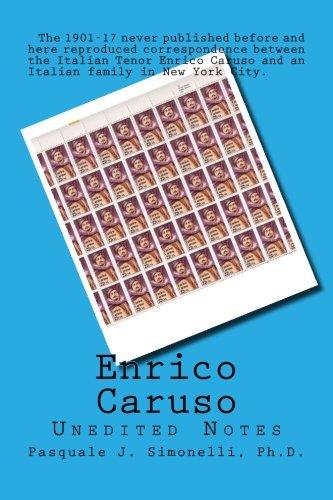 9780615714905: Enrico Caruso Unedited Notes: Unedited Notes
