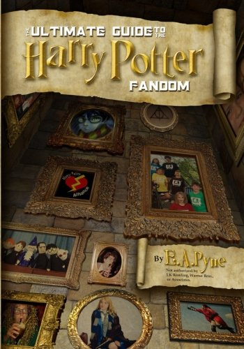 9780615714912: The Ultimate Guide to the Harry Potter Fandom
