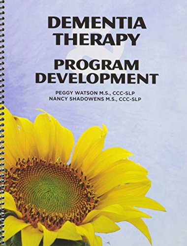 9780615715131: Dementia Therapy & Program Development