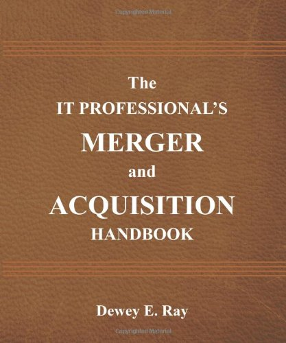 9780615715247: The IT Professional's Merger and Acquisition Handbook