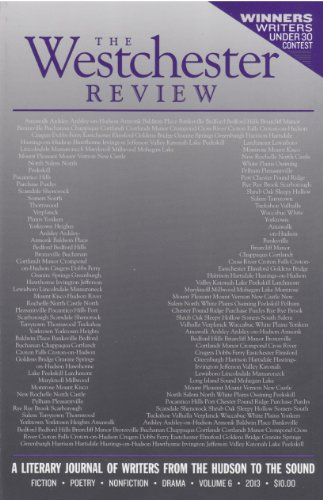 9780615715506: The Westchester Review Volume 6 - 2013