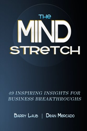 9780615715803: The Mindstretch: 49 Inspiring Insights For Business Breakthroughs