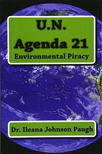9780615716473: U.N. Agenda 21: Environmental Piracy