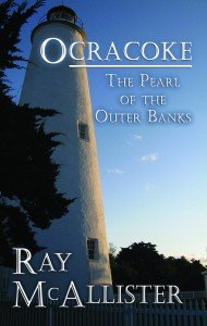 9780615716787: OCRACOKE: The Pearl of The Outer Banks