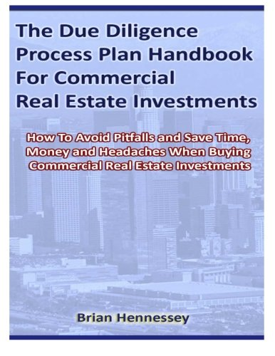 9780615719634: The Due Diligence Process Plan Handbook for Commercial Real Estate Investments