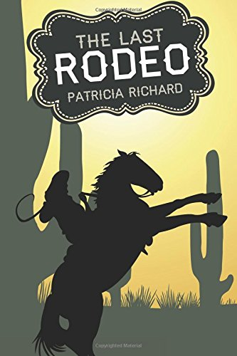 The Last Rodeo: Richard, Patricia
