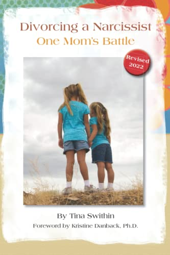 9780615720555: Divorcing a Narcissist - One Mom's Battle