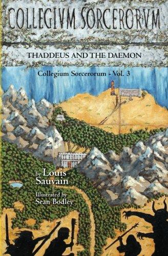 Collegium Sorcerorum: Thaddeus and the Daemon: Louis Sauvain