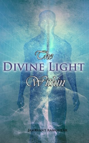 9780615721286: The Divine Light Within