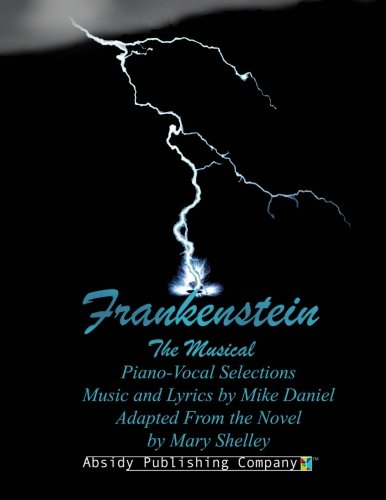9780615722795: Frankenstein: Piano-Vocal Selections