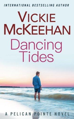 Dancing Tides: Vickie McKeehan