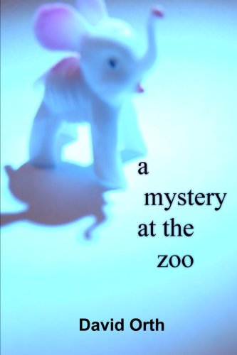 A Mystery at the Zoo: David Orth