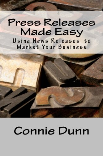 9780615723877: Press Releases Made Easy: Using News Releases to Market Your Business
