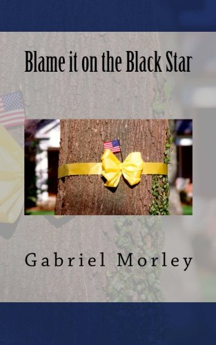 Blame it on the Black Star: Gabriel Morley