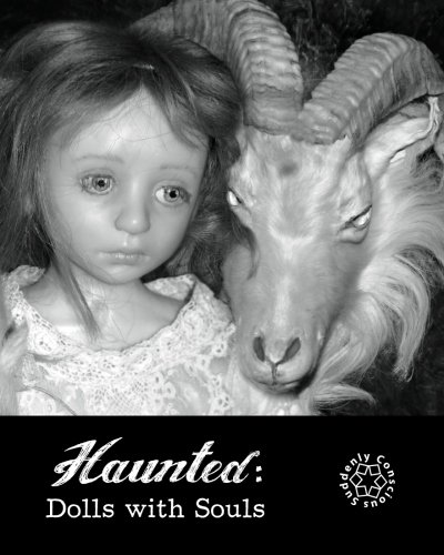 Haunted: Dolls with Souls: Suddenly Conscious
