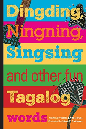9780615725642: Dingding, Ningning, Singsing and other fun Tagalog words: and other fun Tagalog words