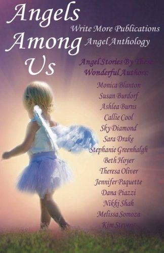 Angels Among Us Write More Publications Angel Anthology: Theresa Oliver