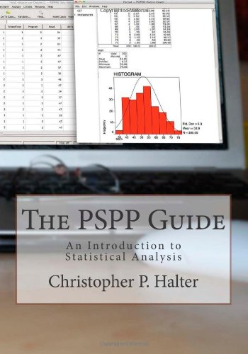 9780615726960: The PSPP Guide: An Introduction to Statistical Analysis