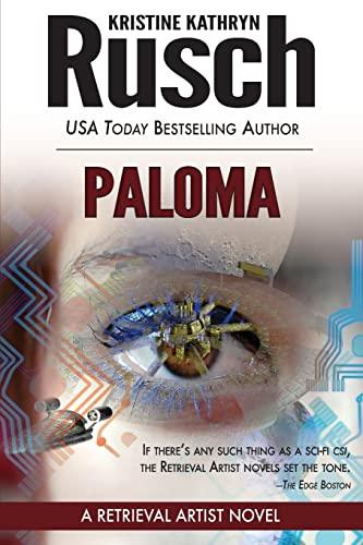 Paloma: A Retrieval Artist Novel: Kristine Kathryn Rusch