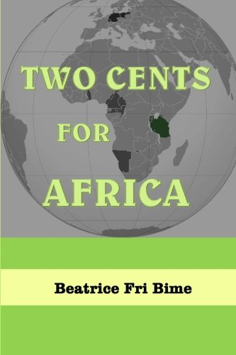 9780615727370: Two Cents for Africa