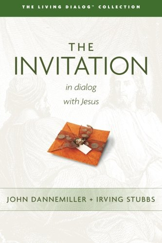 9780615727752: The Invitation: In Dialog with Jesus (The Living Dialog Collection) (Volume 2)