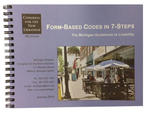 9780615729220: Form-Based Codes in 7-Steps: The Michigan Guidebook to Livability