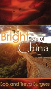 The Bright Side of China: Bob Burgess