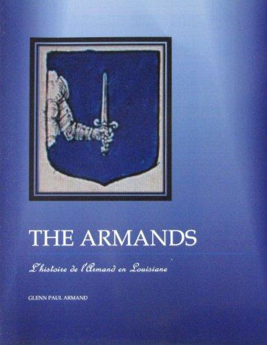 9780615730677: The Armands L'histoire de l'Armand en Louisiane