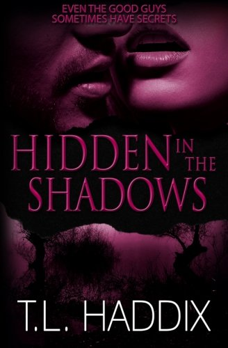 9780615730844: Hidden in the Shadows