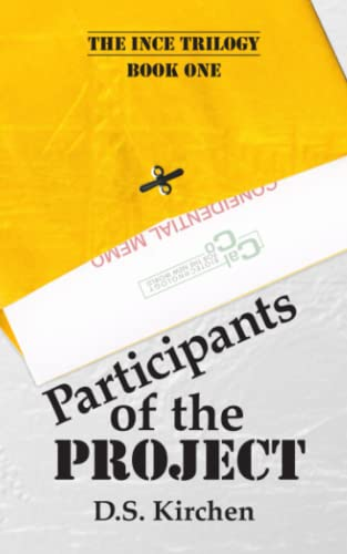 9780615731087: Participants of the Project (The INCE Trilogy, Book 1)