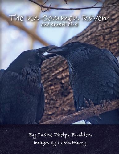 9780615731216: The Un-Common Raven: one smart bird