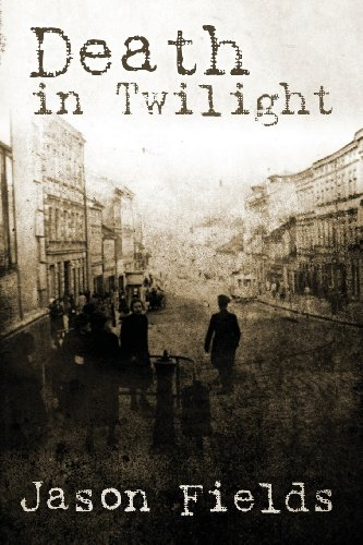Death in Twilight: Fields, Jason
