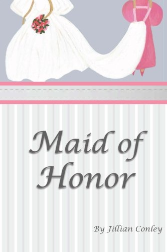 9780615732831: Maid of Honor